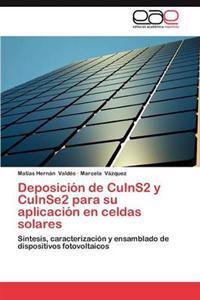Deposicion de Cuins2 y Cuinse2 Para Su Aplicacion En Celdas Solares