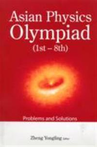Asian Physics Olympiad (1st-8th): Problems and Solutions