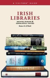 Irish Libraries, Archives, Museums and Genealogical Centres