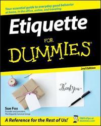 Etiquette for Dummies