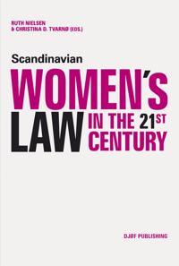 Scandinavian Women's Law in the 21st Century