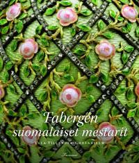 Fabergen suomalaiset mestarit