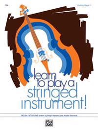Learn to Play a Stringed Instrument, Bk 1: Violin