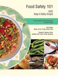 Food Safety 101: Keep It Safely Simple