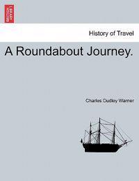 A Roundabout Journey.
