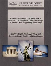 American Surety Co of New York V. Marotta U.S. Supreme Court Transcript of Record with Supporting Pleadings