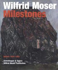 Wilfrid Moser Milestones