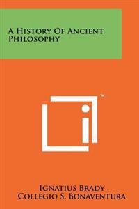 A History of Ancient Philosophy