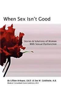 When Sex Isn't Good