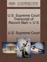 U.S. Supreme Court Transcript of Record Starr V. U S