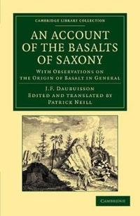 An Account of the Basalts of Saxony