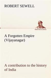 A Forgotten Empire (Vijayanagar)