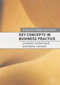 Key Concept in Business Practice