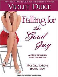Falling for the Good Guy