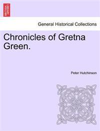 Chronicles of Gretna Green.