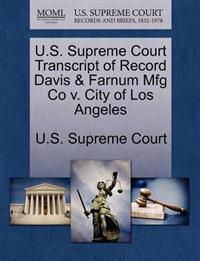 U.S. Supreme Court Transcript of Record Davis & Farnum Mfg Co V. City of Los Angeles