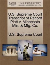 U.S. Supreme Court Transcript of Record Platt V. Minnesota Min. & Mfg. Co.
