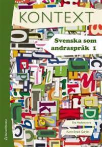 Kontext. Svenska som andraspråk 1