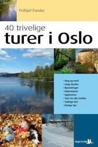 40 trivelige turer i Oslo og omegn