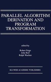 Parallel Algorithm Derivation and Program Transformation
