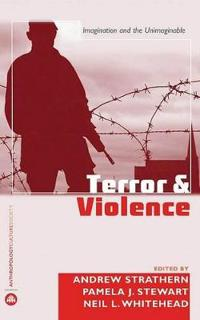 Terror and Violence: Imagination and the Unimaginable