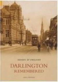 Darlington Remembered