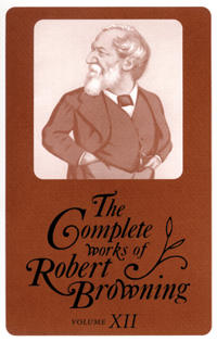The Complete Works of Robert Browning