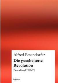 Die Gescheiterte Revolution