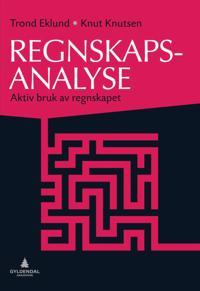 Regnskapsanalyse - Trond Eklund, Knut Knutsen | Ridgeroadrun.org