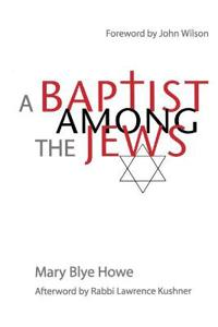 A Baptist Among the Jews