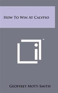 How to Win at Calypso