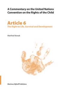 Article 6: the Right to Life, Survival And Development