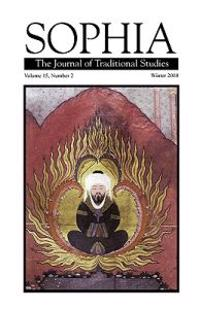 Sophia: The Journal of Traditional Studies, Volume 15, Number 2