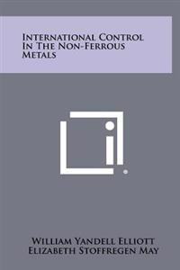 International Control in the Non-Ferrous Metals