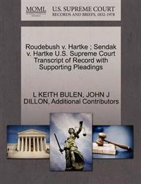 Roudebush V. Hartke; Sendak V. Hartke U.S. Supreme Court Transcript of Record with Supporting Pleadings