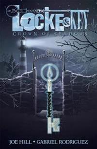 Locke & Key: Volume 3 - Crown of Shadows