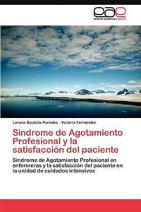 Sindrome de Agotamiento Profesional y La Satisfaccion del Paciente
