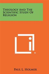 Theology and the Scientific Study of Religion