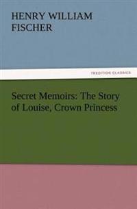Secret Memoirs