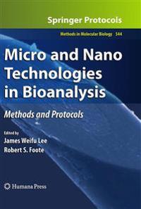 Micro and Nano Technologies in Bioanalysis