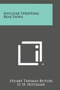 Nuclear Stripping Reactions