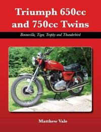 Triumph 650cc and 750cc twins - bonneville, tiger, trophy and thunderbird
