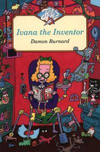 Ivana the Inventor