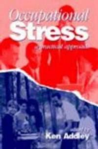 Occupational Stress: A Practical Approach