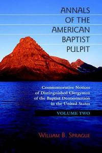 Annals of the American Baptist Pulpit