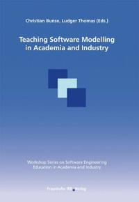 Teaching Software Modelling in Academia and Industry