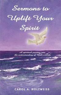 Sermons to Uplift Your Spirit
