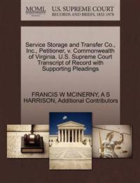 Service Storage and Transfer Co., Inc., Petitioner, V. Commonwealth of Virginia. U.S. Supreme Court Transcript of Record with Supporting Pleadings