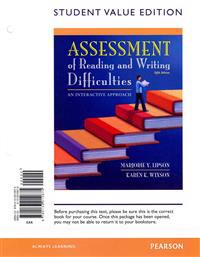 Assessment of Reading and Writing Difficulties: An Interactive Approach, Student Value Edition