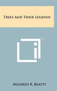 Trees and Their Legends